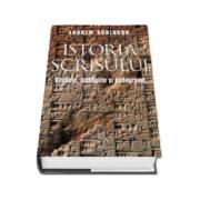 Istoria scrisului. Alfabet, hieroglife si pictograme