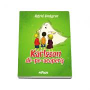 Astrid Lindgren, Karlsson de-pe-acoperis