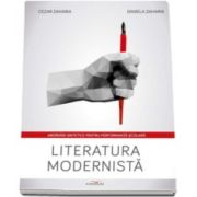 Cezar Zaharia, Literatura modernista - Abordari sintetice pentru performanta scolara