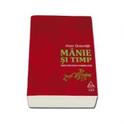Peter Sloterdijk, Manie si timp