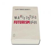 Manifestele futurismului