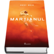 Andy Weir, Martianul - Editie Hardcover