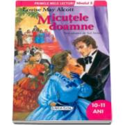 Micutele doamne, nivelul 3 - Colectia Primele mele lecturi (10-11 ani)