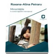 Roxana Alina Petraru, Minoritatile in context legislativ international