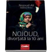 Ali Nojoud - Nojoud, divortata la 10 ani