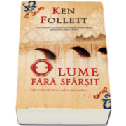 Ken Follett, O lume fara sfarsit. Editie Paperback