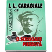 I. L. Caragiale, O scrisoare pierduta - Colectia Clasici romani