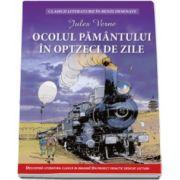 Jules Verne, Ocolul pamantului in 80 de zile - Clasicii literaturii in benzi desenate
