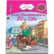 Ocolul Pamantului in 80 de zile - Colectia - Bunica ne citeste povesti