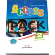 Virginia Evans - Pachetul elevului Access 2 - Students Book (+ ieBook) nivel Elementary (A2)