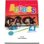 Virginia Evans - Pachetul elevului Access 4. Curs limba engleza, nivel Intermediate (B1) - Students Book (+ ieBook)