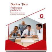 Dorina Ticu, Politicile publice