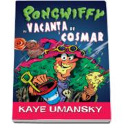 Kaye Umansky, Pongwiffy si vacanta de cosmar - Carte de buzunar
