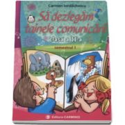 Sa dezlegam tainele comunicarii clasa a II-a, semestrul I. Auxiliar elaborat dupa manualul editurii Intuitex - Carmen Iordachescu