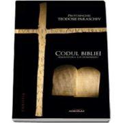 Paraschiv Teodosie, Semnatura lui Dumnezeu - Codul Bibliei