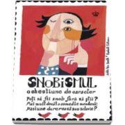 Van Reeth Adele, Snobismul - O chestiune de caracter