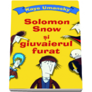 Kaye Umansky, Solomon Snow si giuvaierul furat - Carte de buzunar