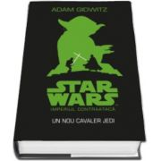 Adam Gidwitz, STAR WARS. Imperiul contraataca. Un nou cavaler Jedi