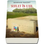 Marian Nazat, Suflet in exil