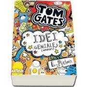 Liz Pichon, Tom Gates. Idei geniale (uneori)