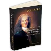 Tratat despre toleranta - Francois Marie Arouet Voltaire