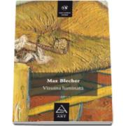 Max Blecher, Vizuina luminata