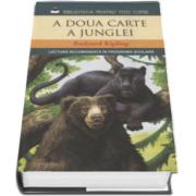 Rudyard Kipling, A doua carte a junglei - Biblioteca pentru toti copiii