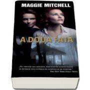 Maggie Mitchell, A doua fata