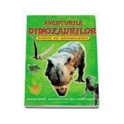 Aventurile dinozaurilor. Carte cu abtibilduri