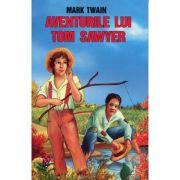 Aventurile lui Tom Sawyer - Mark Twain - Editia I