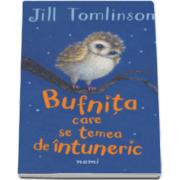 Jill Tomlinson, Bufnita care se temea de intuneric
