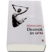 Dezmat in unu (Briscan Zara)
