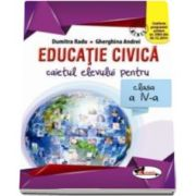 Educatie civica. Caietul elevului pentru clasa a IV-a - Cleopatra Mihailescu si Tudora Pitila