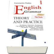 Constantin Paidos - English Grammar. Theory and Practice - Editia a IV-a 2016, revazuta si adaugita