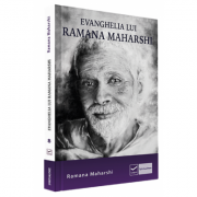 Ramana Maharshi, Evanghelia lui Ramana Maharshi