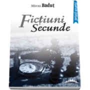Mircea Badut, Fictiuni secunde