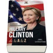 Francois Clemenceau, Hillary Clinton de la A la Z
