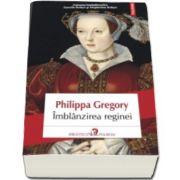 Philippa Gregory, Imblinzirea reginei