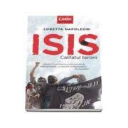 Loretta Napoleoni, ISIS. Califatul terorii