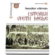 Teodor Varnav - Istoria vietii mele - Prefata de Serban Cioculescu