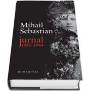 Mihail Sebastian, Jurnal 1935-1944 - Editia a doua, revazuta