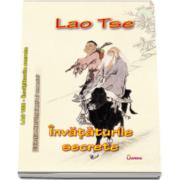 Lao Tse - Invataturile secrete - Colectia Mari intelepti ai omenirii