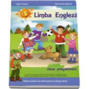 Limba Engleza, pentru clasa pregatitoare - Editia 2016 - Ligia Trusca si Alexandra Manea