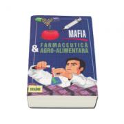 Louis Brouwer, Mafia farmaceutica si agro-alimentara