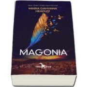 Maria Dahvana Headley, Magonia - Volumul I din seria Magonia