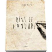 Mina de ganduri (Paul Arva)