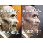 Morometii - Marin Preda - Volumele I si II