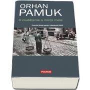 Orhan Pamuk, O ciudatenie a mintii mele