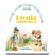 Ion Creanga - Prostia omeneasca (Ilustratii de Diana Pandelea)