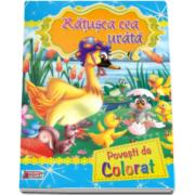 Ratusca cea urata - Povesti de colorat